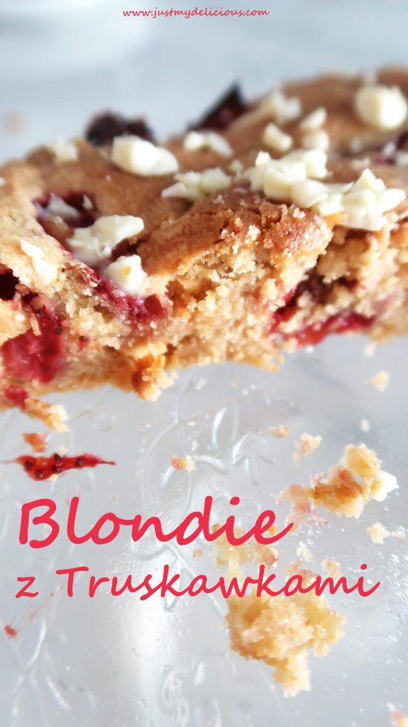 Blondie z Truskawkami i Białą Czekoladą